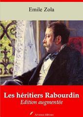 Les héritiers Rabourdin: Nouvelle édition augmentée