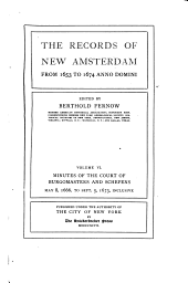 Records of New Amsterdam from 1653-1674 and Index: Volume 6