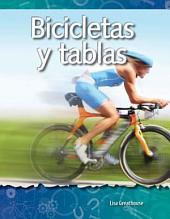 Bicicletas y Tablas = Bikes and Boards