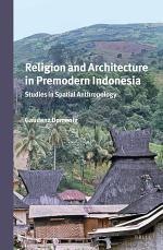 Religion and Architecture in Premodern Indonesia