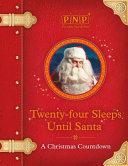 Download Twenty Four Sleeps Until Santa Book