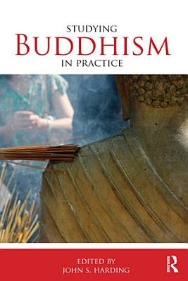 Studying Buddhism in Practice PDF