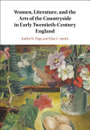 Women, Literature, and the Arts of the Countryside in Early Twentieth-Century England