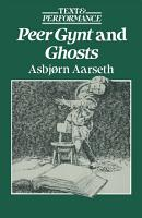 Peer Gynt and Ghosts PDF