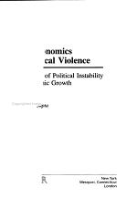 The Economics of Political Violence
