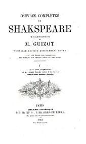 Œuvres complètes de Shakspeare: Le roi Lear. Cymbeline. La méchante femme mise à la raison. Peines d'amour perdues. Périclès