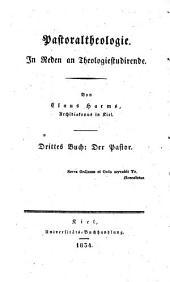 Pastoraltheologie: in Reden an Theologiestudirende, Band 3