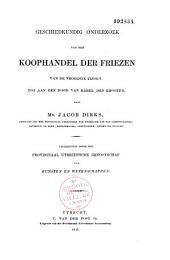 Geschiedkundig onderzoek van den koophandel der Friezen van de vroegste tijden tot aan den dood van Karel den Grooten