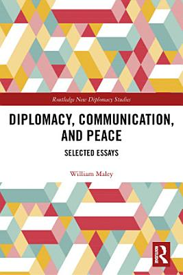 Diplomacy  Communication  and Peace