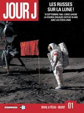 Jour J T01: Les Russes sur la Lune !