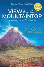 View from the Mountaintop: a Journey into Wholeness