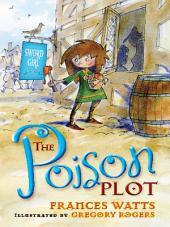 The Poison Plot: Sword Girl Book 2: Sword Girl