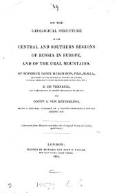 On the Geological Structure of the Central and Southern Regions of Russia in Europe, and of the Ural Mountains