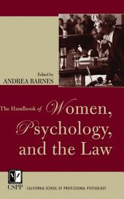 The Handbook of Women  Psychology  and the Law PDF