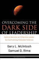 Overcoming the Dark Side of Leadership PDF