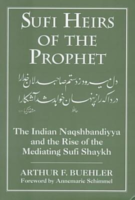 Sufi Heirs of the Prophet PDF