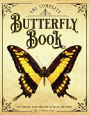 Download The Complete Butterfly Book  Enlarged Illustrated Special Edition Book