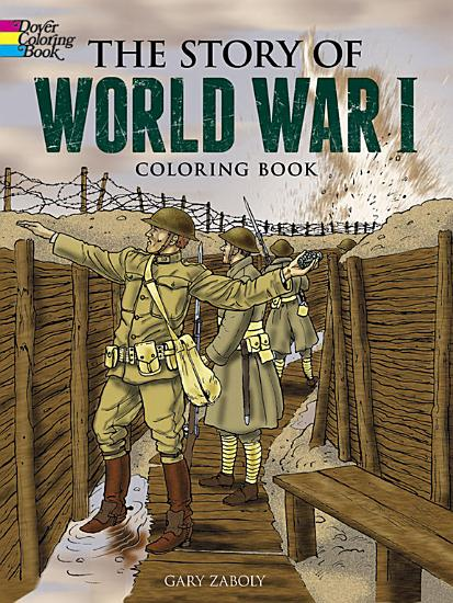The Story of World War I Coloring Book PDF