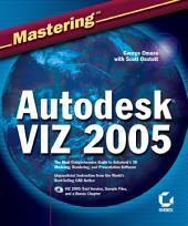 Mastering Autodesk VIZ 2005