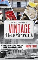 Discovering Vintage New Orleans PDF