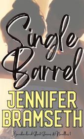 Single Barrel: Bourbonland Short Stories and Novellas #1: A Bourbonland Novella