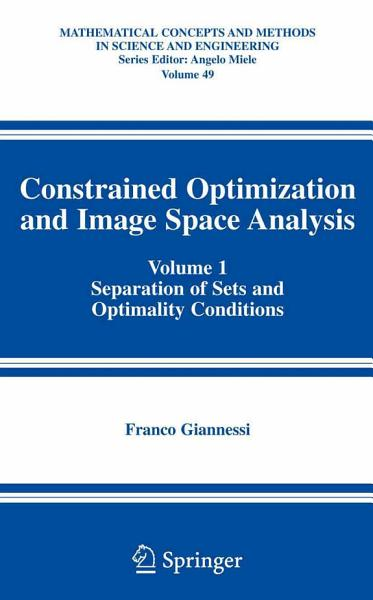 Download Constrained Optimization and Image Space Analysis Book