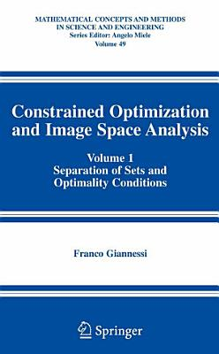 Constrained Optimization and Image Space Analysis PDF