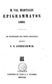 M. Val. Martialis Epigrammaton libri