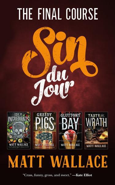 Sin Du Jour The Final Course