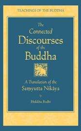 The Connected Discourses of the Buddha PDF