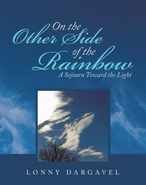 On the Other Side of the Rainbow