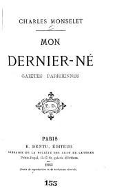Mon dernier-né: gaietés parisiennes