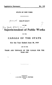 Annual Report of the Superintendent of Public Works: On the Canals of the State for the Year Ending ...and on Trade and Tonnage of the Canals for the Year ....