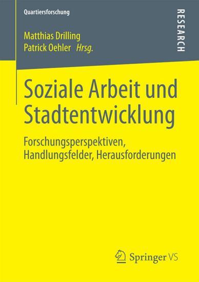 Soziale Arbeit und Stadtentwicklung PDF