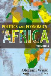 Politics and Economics of Africa: Volume 5