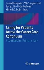 Caring for Patients Across the Cancer Care Continuum