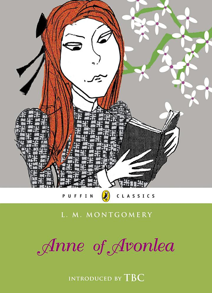 Anne of Avonlea (Puffin Classics Relaunch)