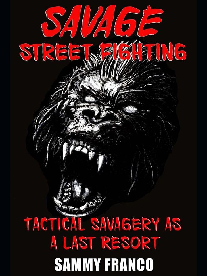 Savage Street Fighting