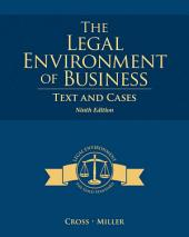 The Legal Environment of Business: Text and Cases: Edition 9