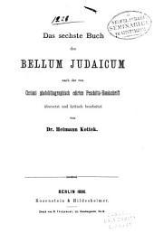 Das sechste Buch des Bellum Judaicum: nach der von Ceriani photolithographisch edirten Peschitta-Handschrift übersetzt und kritisch bearbeitet