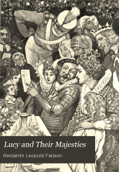 Lucy and Their Majesties: A Comedy in Wax