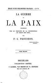 La guerre et la paix: recherches sur le principe et la constitution du droit des gens, Volume2