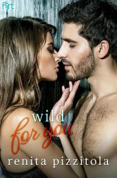 Wild for You: A Port Lucia Novel