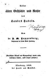 Ueber ältere Geschichte und Rechte des Landes Hadeln