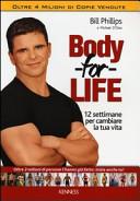 Body for life  12 settimane per cambiare il tuo corpo e la tua vita PDF