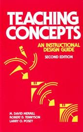 Teaching Concepts: An Instructional Design Guide