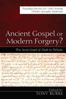 Ancient Gospel or Modern Forgery  PDF
