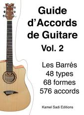 Guide d'Accords de Guitare Vol. 2: Les Accords Barrés