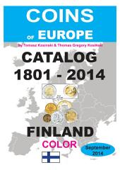 Coins of FINLAND 1801-2014: Coins of Europe Catalog 1901-2014