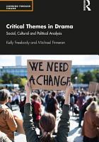 Critical Themes in Drama PDF